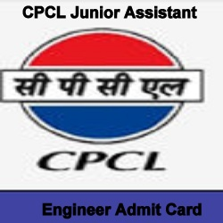 CPCL Junior Assistant Engineer Admit Card