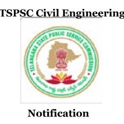 TSPSC Civil Engineering Notification