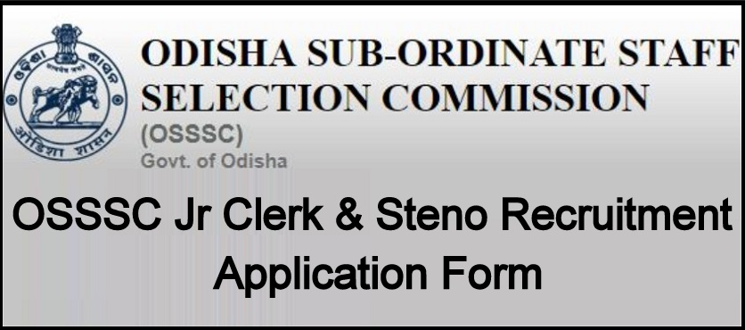 OSSSC Jr Clerk Steno Recruitment