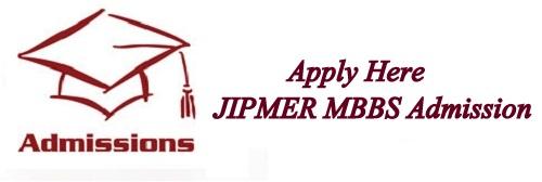 JIPMER MBBS Entrance Test 2018 Application Form