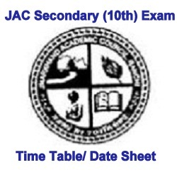 JAC Secondary (10th) Exam Time Table