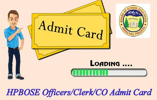 HPBOSE Officers/Clerk/CO Admit Card