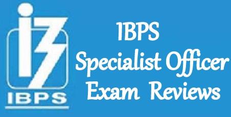 IBPS Specialist Officer Exam Reviews