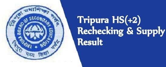 Tripura TBSE HS(+2) Reval & Supply Result 2018