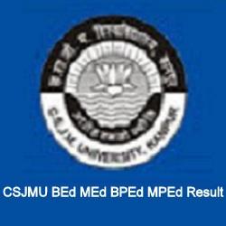 CSJMU BEd MEd BPEd MPEd Result