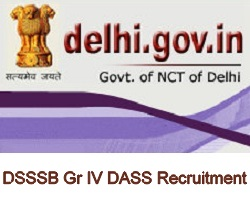 DSSSB Gr IV DASS Recruitment