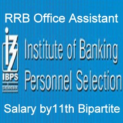 IBPS RRB Office Assistant Salary 2021