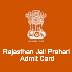 Raj Jail Prahari Exam Admit Card 2021