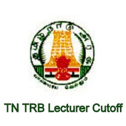 TRB TN  Polytechnic Lecturer Cut off 2020
