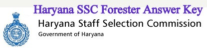 Haryana SSC Forester Answer Key
