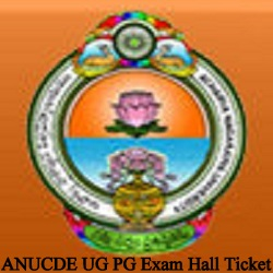 ANUCDE UG & PG Exam Hall Ticket