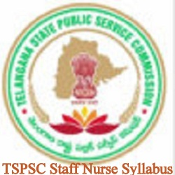 TSPSC Staff Nurse syllabus 2021
