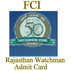 FCI Rajasthan Watchaman Admit Card