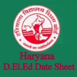 Haryana D.El.Ed Date Sheet 2021