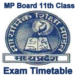 MP Board 11th Class Exam Time Table 2021
