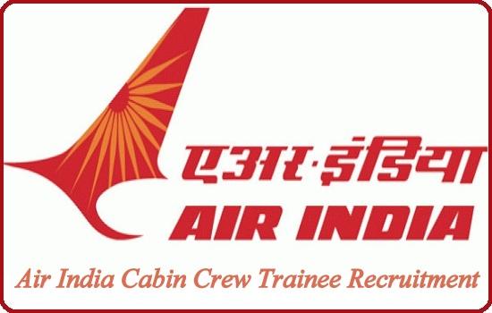 Air India Cabin Crew Trainee Recruitment 2022