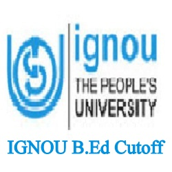IGNOU B.Ed Cut Off 2020