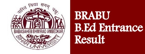 BRABU B.Ed Entrance Result