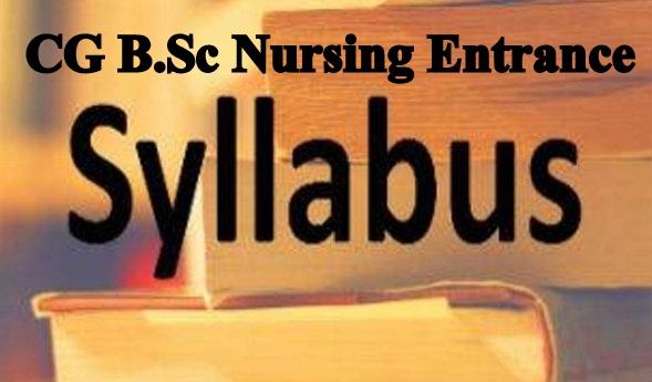 CG B.Sc Nursing Entrance Syllabus