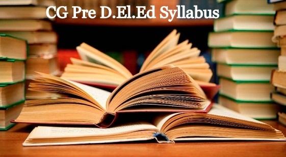 CG Pre D.El.Ed Entrance Syllabus
