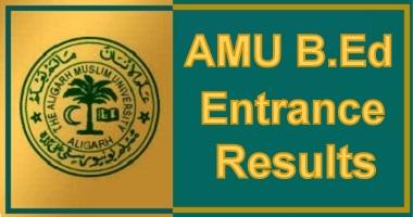 AMU B.Ed Entrance Result
