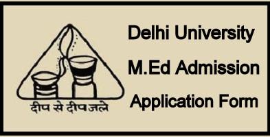 DU MEd Application Form 2021
