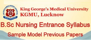 KGMU B.Sc Nursing Entrance Syllabus