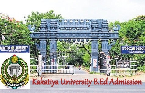 Kakatiya University B.Ed Admission 2020