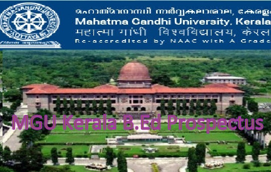 MGU Kerala B.Ed Prospectus 2020