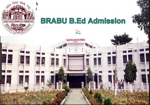 BRABU B.Ed Admission 2021