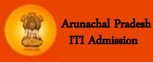 Arunachal Pradesh ITI Admission