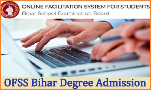 OFSS Bihar Degree Admission 2020