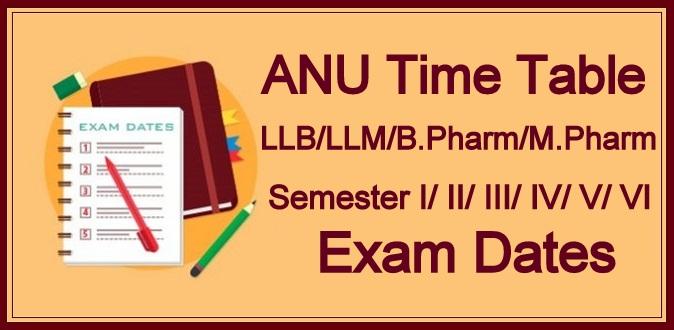 ANU Semester Time Table