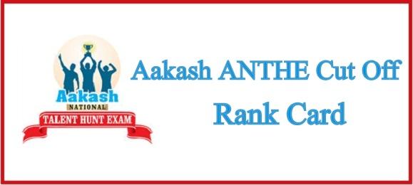 Aakash ANTHE Cut Off