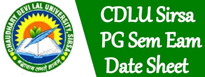CDLU PG Sem Date sheet