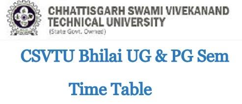 CSVTU-UG PG Sem Time-Table