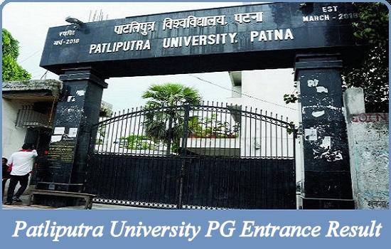 Patliputra University PG Entrance Result 2021