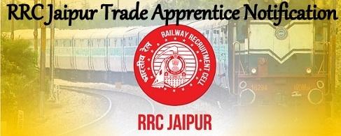 RRC Jaipur Trade Apprentice Recruitment 2022