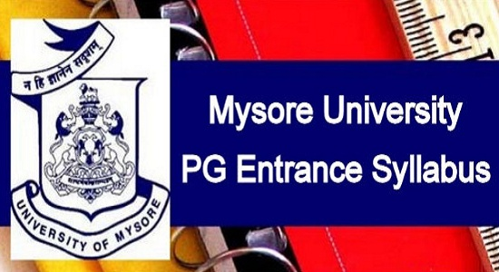 Mysore University PG Entrance Syllabus 2020