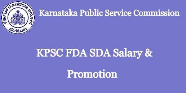 KPSC FDA SDA Salary