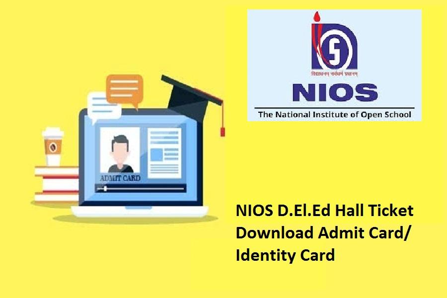 NIOS D.El.Ed Hall Ticket 2021