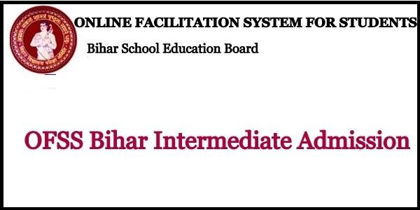 OFSS Bihar Intermediate Admission 2021