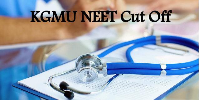 KGMU NEET Cut Off 2021