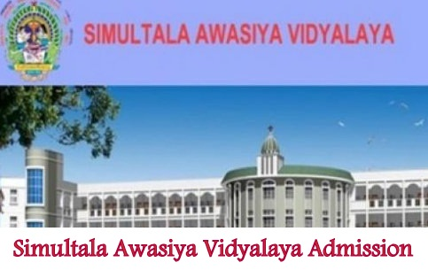 Simultala Awasiya Vidyalaya Admission 2021