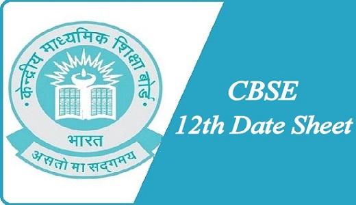 CBSE 12th Date Sheet 2022