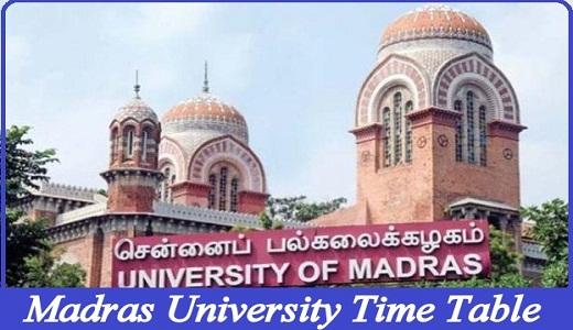 Madras University Time Table 2021