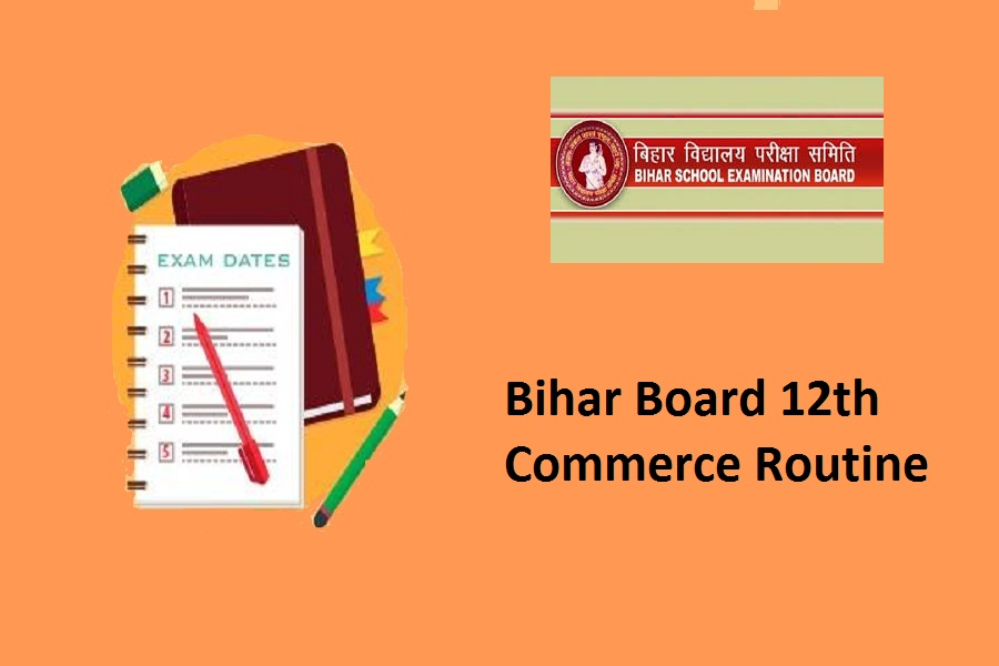 Bihar Board 12th Commerce Routine 2021