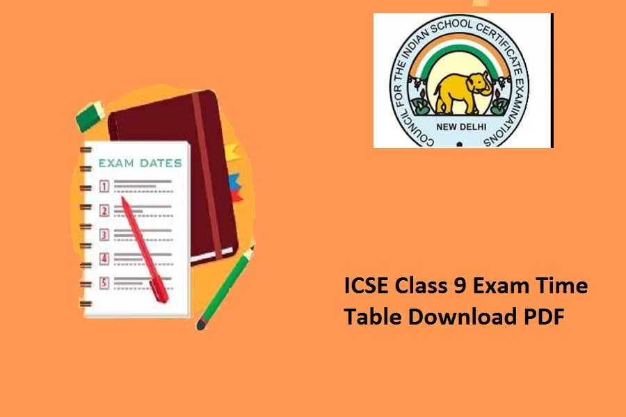 ICSE Class 9 Time Table 2021