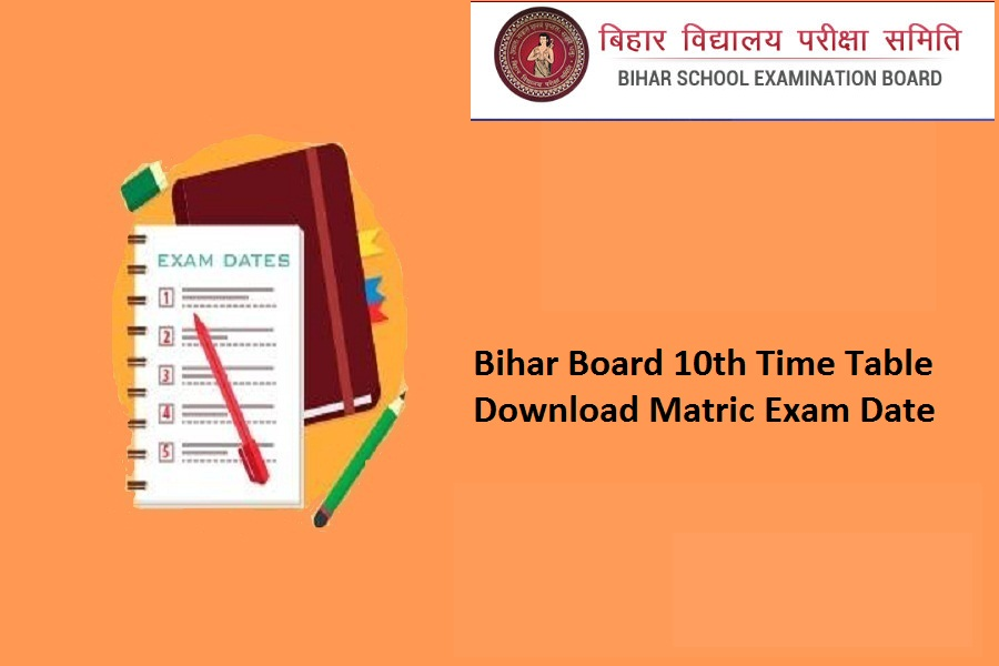 Bihar Board 10th Time Table 2022